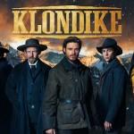 Gold Rush Drama 'Klondike' Starts this Thursday on Discovery UK